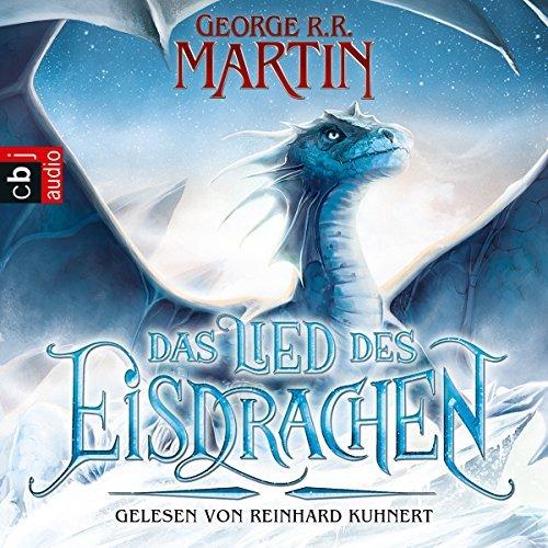 Hörbücher George R. R. Martin - Das Lied des Eisdrachen