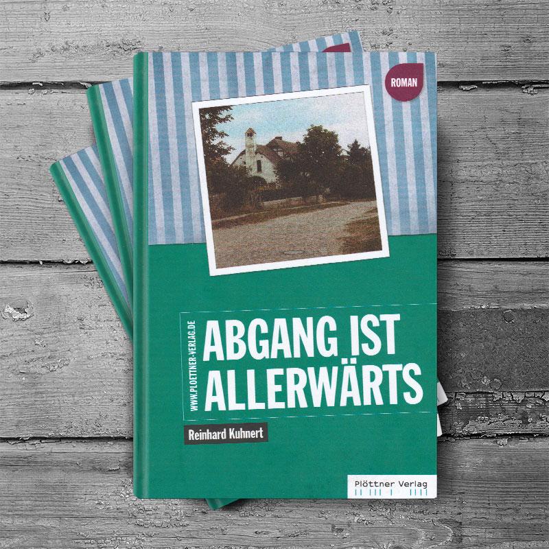 Buch Abgang ist allerwärts von Reinhard Kuhnert