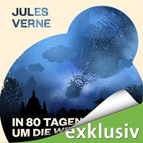 Hörbücher Jules Verne - In 80 Tagen um die Welt