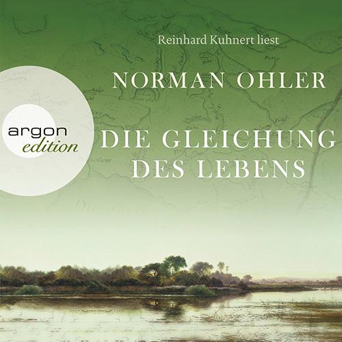 Norman Ohler - Die Gleichung des Lebens