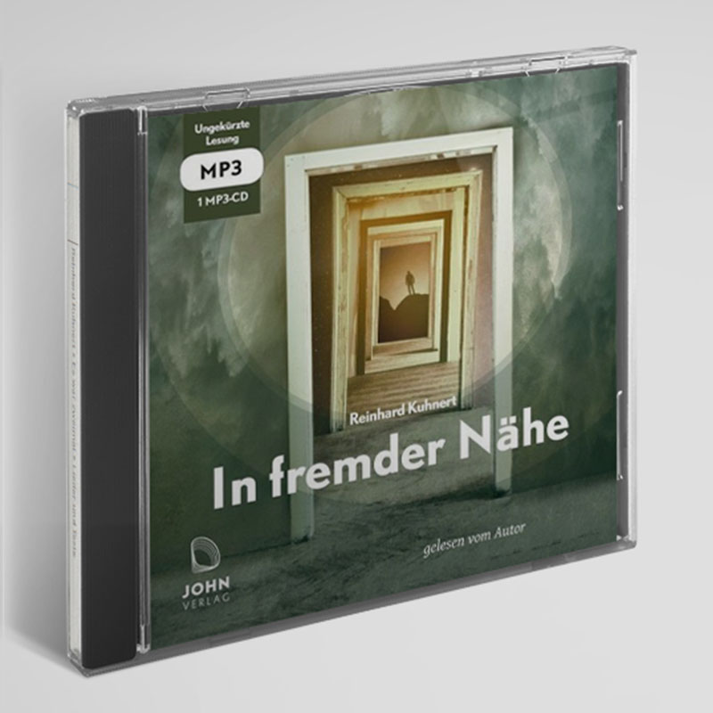 """CD """"EIn fremder Nähe"""" - gelesen von Reinhard Kuhnert"""